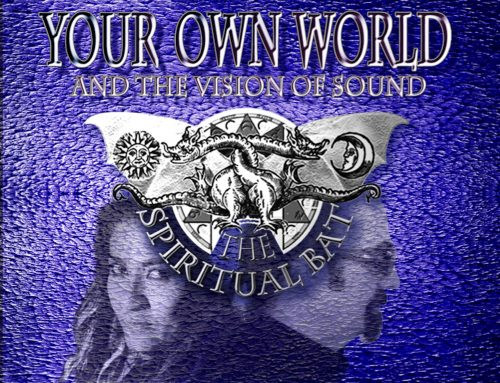 THE SPIRITUAL BAT – Your Own World And The Vision Of Sound