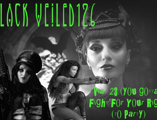 Black Veiled 126 Vial 23 (You Gotta) Fight For Your Right (To Party)